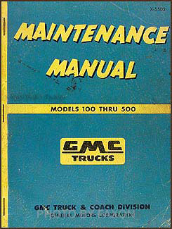 1955 GMC 100-500 Repair Manual Original