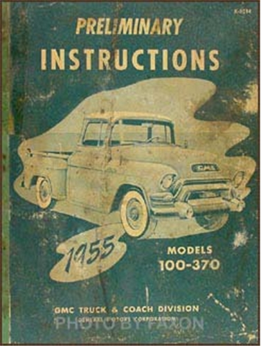 1955 GMC Truck 100-370 Preliminary Shop Manual Original