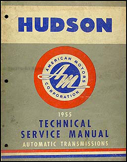 1955 Hudson Automatic Transmission Shop Manual Original