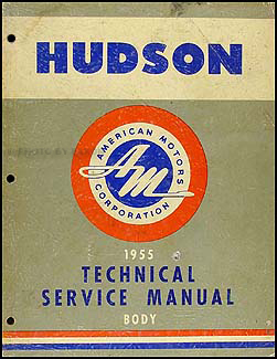 1955 Hudson Body Manual Original