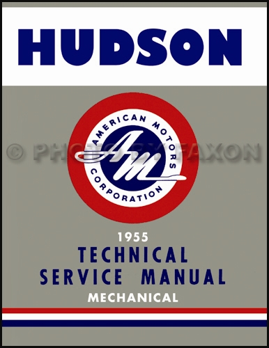 1955 Hudson Shop Manual Reprint - Hornet, Wasp, Rambler