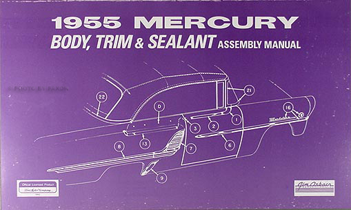 1955 Mercury Body & interior Assembly Manual Reprint