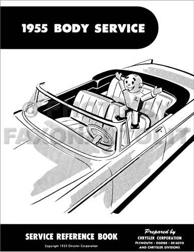 1955 MoPar Body Service Training Manual Reprint