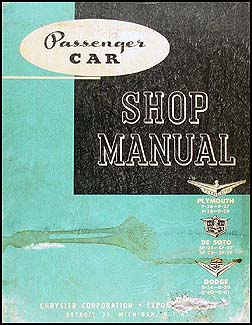 1955 EXPORT Dodge, De Soto, & Plymouth Car Repair Manual Original