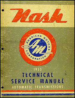 1955 Nash Automatic Transmission Repair Manual Original