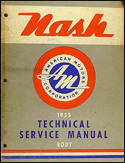 1955 Nash Body Manual Original