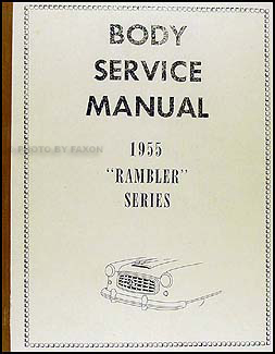 1955 Nash Rambler Body Manual Reprint