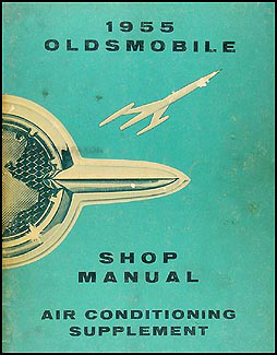 1955 Oldsmobile Air Conditioning Shop Manual Original Supplement