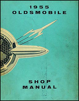 1955 Oldsmobile Repair Manual Original