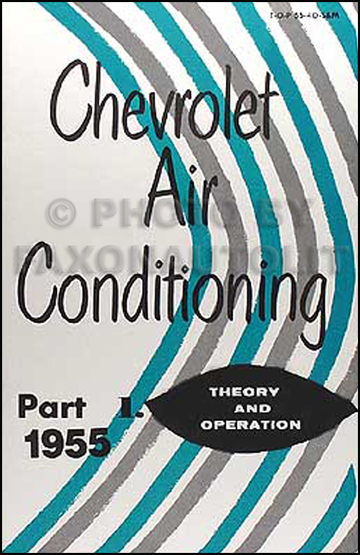 1955 Chevrolet Air Conditioning Shop Manual Reprint Set