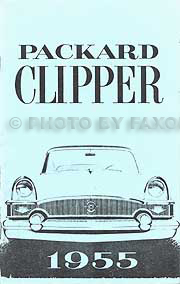 1955 Packard Clipper Reprint Owner's Manual