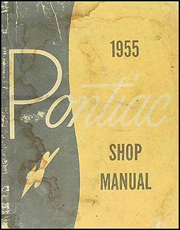 1955 Pontiac Shop Manual Original -- All Models
