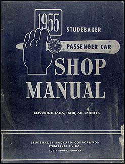1955 Studebaker Car Shop Manual Original