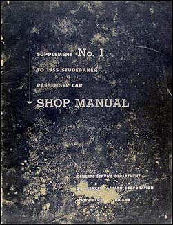 1955 Studebaker Car Repair Shop Manual Original Supp. for mid-year changes