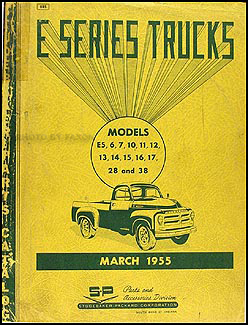 1955 Studebaker E Pickup & Truck Parts Book E Series Original
