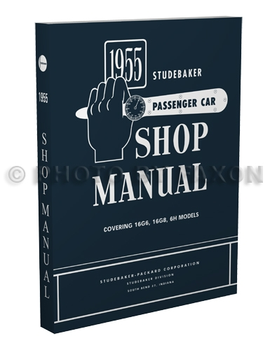 1955 Studebaker Car Shop Manual Reprint