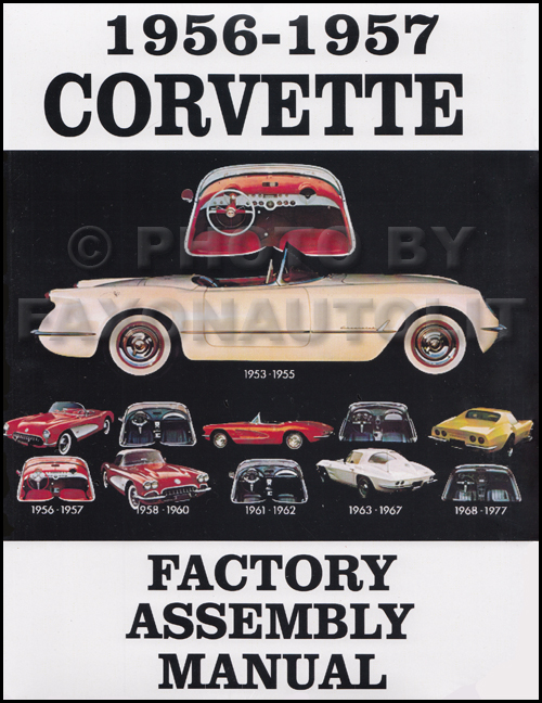 1956-1957 Corvette Factory Assembly Manual Reprint