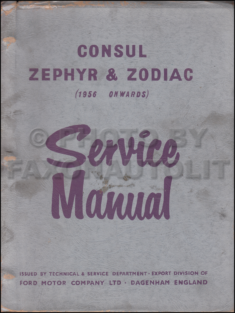 1956-1957 Ford Consul Zephyr Zodiac Repair Shop Manual Original