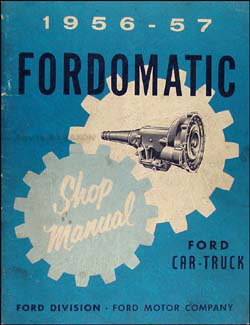 1956-1957 Fordomatic Transmission Repair Manual Original