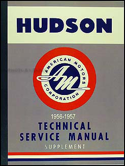 1956 Hudson Shop Manual Reprint Supplement