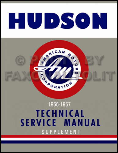 1956-1957 Hudson Hornet & Wasp Shop Manual Reprint Supplement