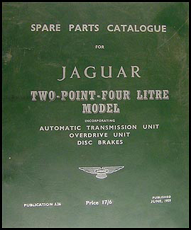 1956-1959 Jaguar 2.4 Litre Parts Book Original