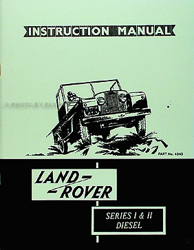 1956-61 Land Rover Series I & II Reprint DIESEL Owner's Manual