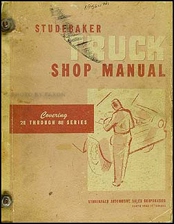 1956-1963 Studebaker Pickup Truck Shop Manual Original