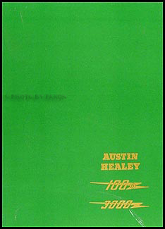 1956-1968 Austin Healey 100-6 and 3000 Repair Manual Reprint