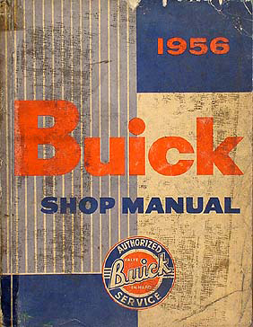 1956 Buick Shop Manual Original