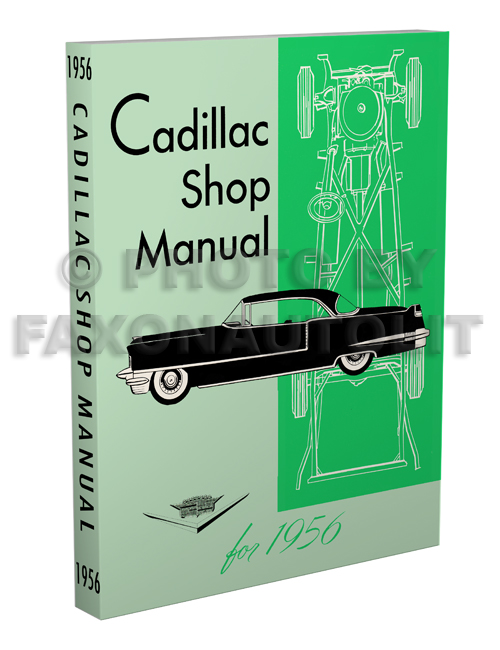 1956 Cadillac Shop Manual Reprint