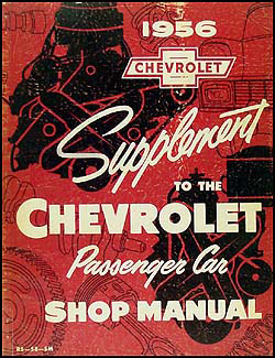 1956 Chevrolet Car Shop Manual Original Supplement