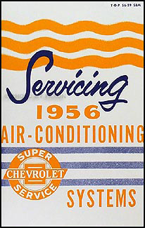 1955 Chevy Air Conditioning Repair Manual Original