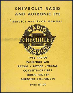 1956 Chevy Radio & Autronic Eye Manual Original Car, Corvette & Truck