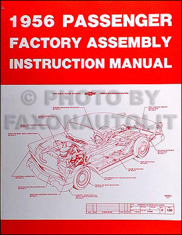 1956 Chevrolet Car Factory Assembly Manual Reprint