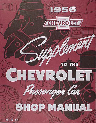 1956 Chevrolet Car Shop Manual Reprint Supplement