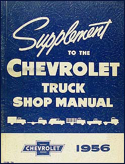 1956 Chevy Pickup & Truck Shop Manual Original Supplement