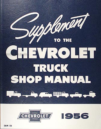 1956 Chevrolet Pickup & Truck Shop Manual Reprint Supplement