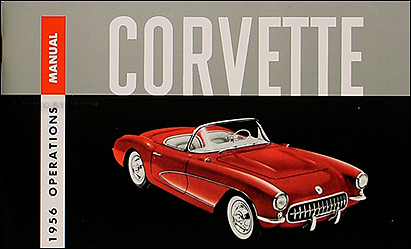 1956 Corvette Reprint Owner's Manual 56