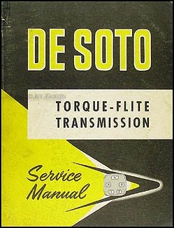 1956 De Soto Torque-Flite Transmission Shop Manual Original Supplement