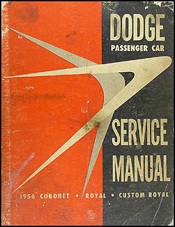 1956 Dodge Car Shop Manual Original