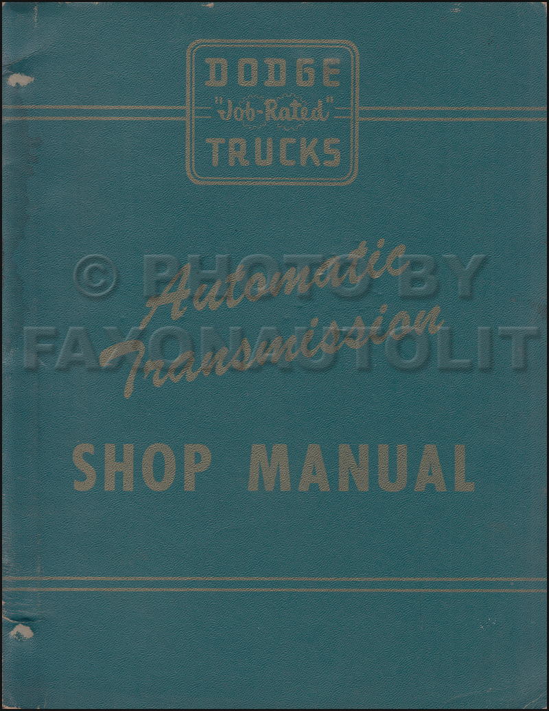 1956 Dodge F and G 1.5 ton Truck Automatic Transmission Repair Shop Manual