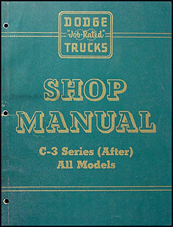 1956 Dodge C-3 (After) Truck Shop Manual Original Supplement