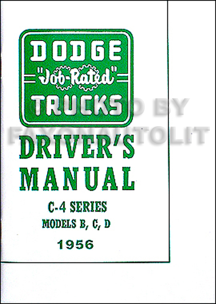 1956 Dodge Pickup Truck Owner's Manual Reprint