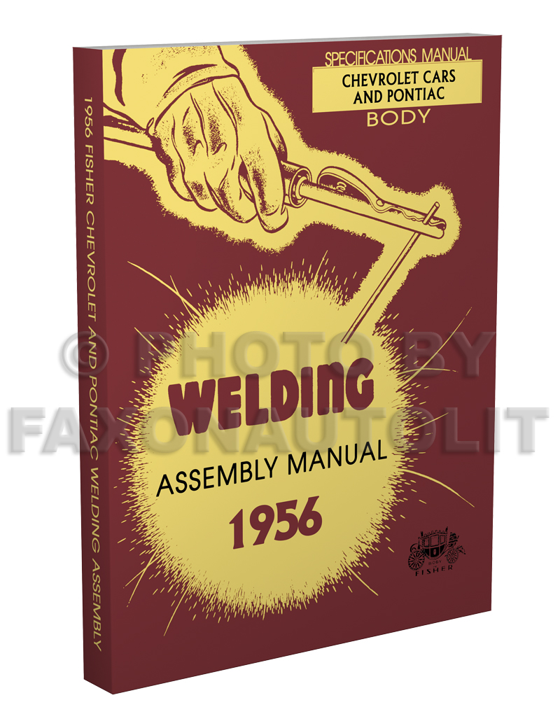 1956 Chevrolet Pontiac Fisher Body Welding Assembly Manual Reprint
