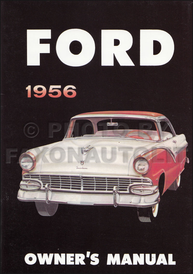 1956 Ford Car Reprint Owner's Manual