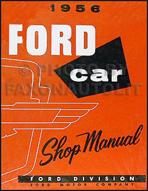 1956 Ford Car & Thunderbird Shop Manual Reprint