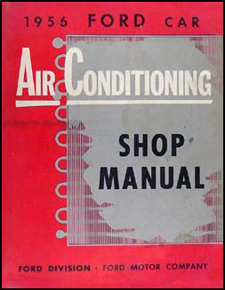 1956 Ford Car Air Conditioning Repair Manual Original