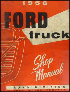 1956 Ford Pickup & Truck Shop Manual Original