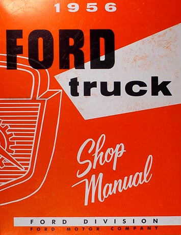 1956 Ford Pickup & Truck Shop Manual Reprint